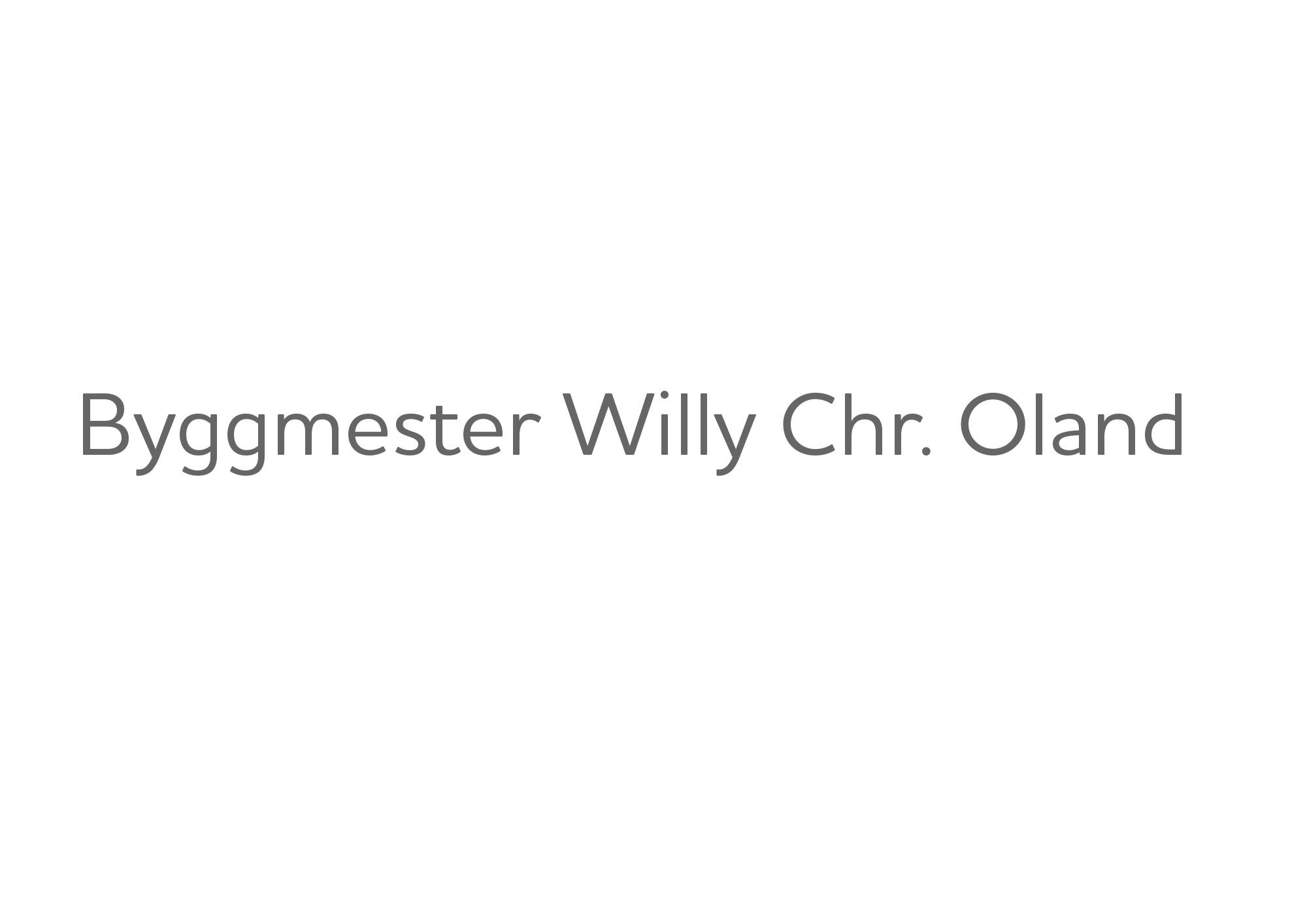 Byggmester Willy Chr. Oland